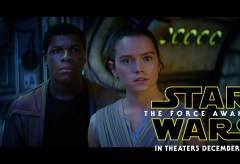 Featured Vid #203 – Star Wars: The Force Awakens Trailer
