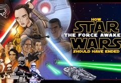 Featured Vid #285 – How Star Wars The Force Awakens Should Have Ended