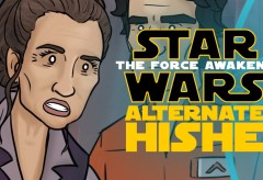 Featured Vid #328 – Star Wars The Force Awakens Alternate HISHE