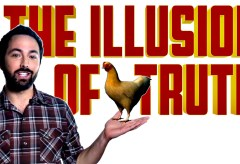 Featured Vid #405 – The Illusion of Truth