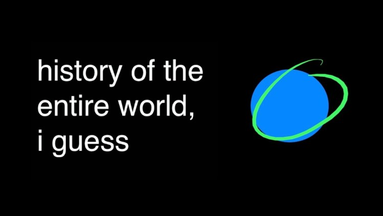 Featured Vid #469 – History of the Entire World, I Guess
