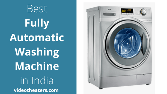 Best Fully Automatic Washing Machine in India
