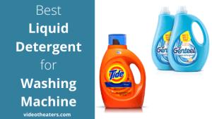 Best Liquid Detergent For Washing Machine