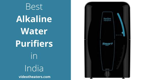 Best Alkaline Water Purifiers in India