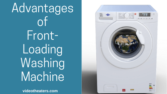Advantages Of Front-Loading Washing Machine