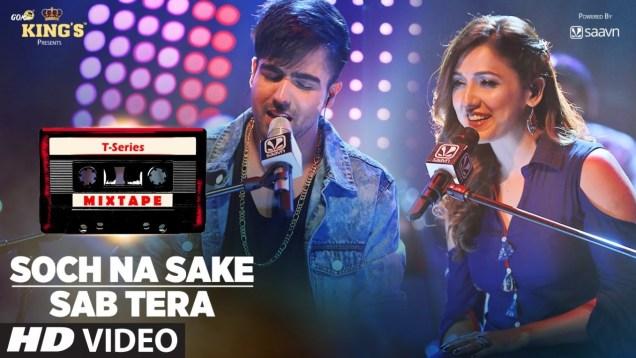 Sab Tera / Soch Na Sake Song | Neeti Mohan |  Harrdy Sandhu