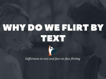 Why Do We Flirt by Text?, VidLyf.com
