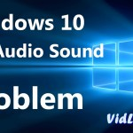 Big News Windows 10 Fixed Audio Problems After Releasing Updates, Vidlyf.com