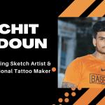 RACHIT JADOUN- An Emerging Sketch Artist And A Professional Tattoo Maker