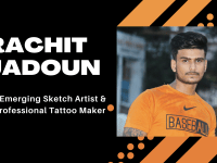RACHIT JADOUN- An Emerging Sketch Artist And A Professional Tattoo Maker