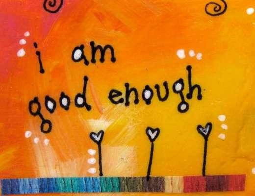 I am good enough Vidya Sury
