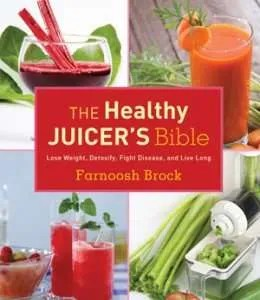 The healthy juicer's bible