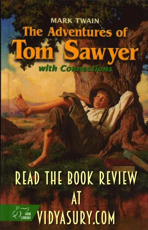 The Adventures of Tom Sawyer by Mark Twain. Book Review