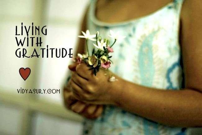 Living With Gratitude. Vidya Sury