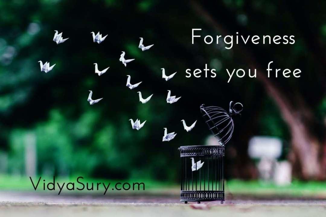 Forgiveness sets you free.