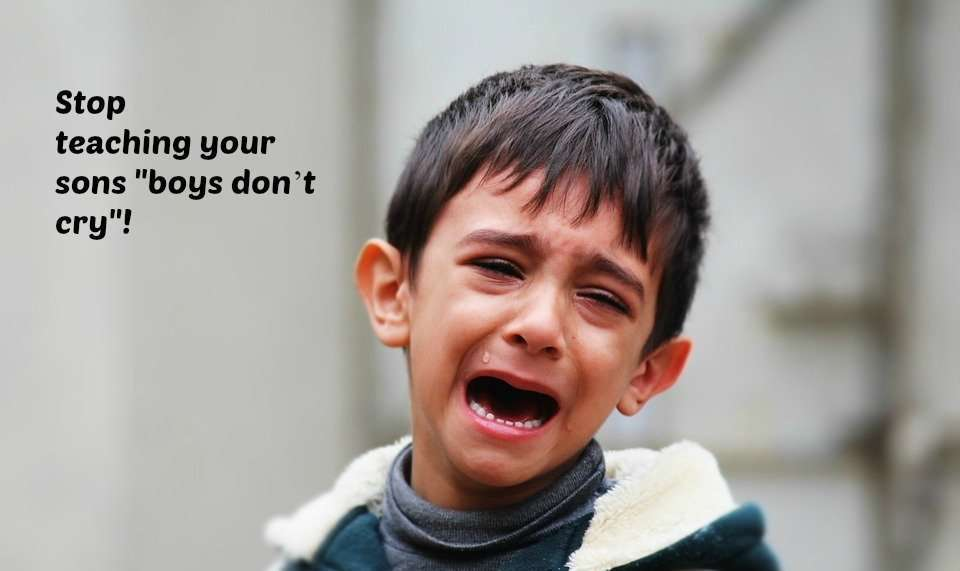 stop teaching your sons boys dont cry vidya sury