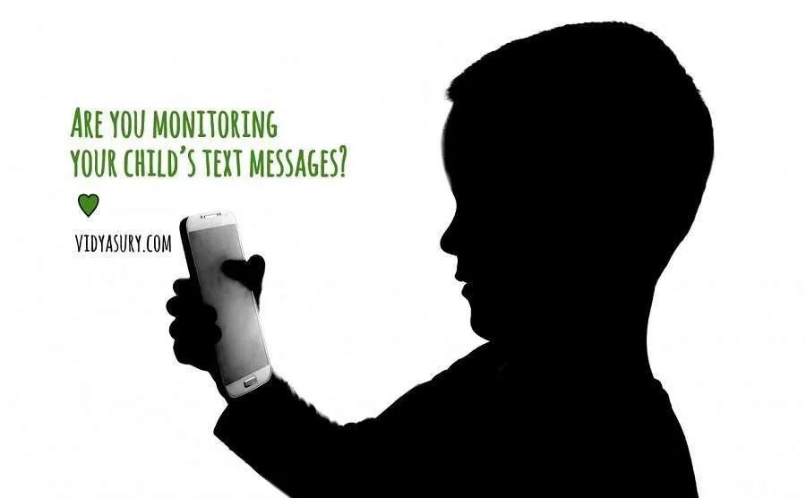 Are you monitoring your child's text messages Vidya Sury