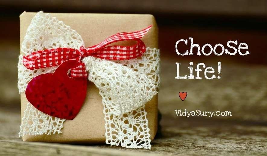 Choose life. Prevent Suicide Vidya Sury