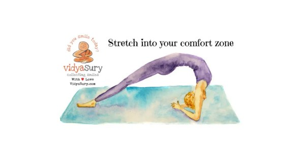 Exercise Stretch into your comfort zone #AtoZChallenge