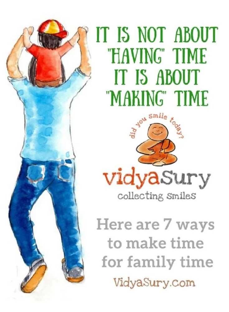 7 ways to make time for family time #family #time #relationships