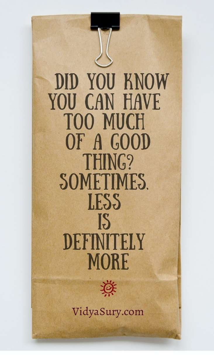 sometimes less is more #inspiring #quotes