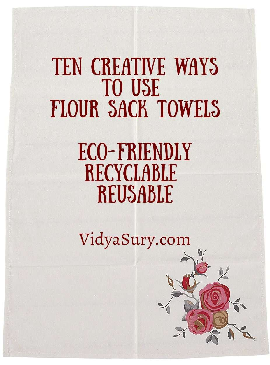 10 creative ways to use flour sack towels #DIY #ecofriendly #reusable #recyclable
