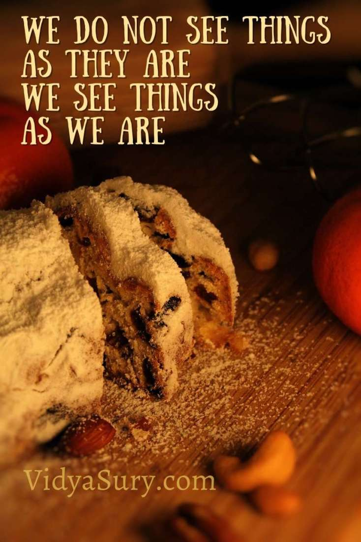 We do not see things as they are, we see things as we are. The Cookie Thief #WednesdayWisdom #Mindfulness #InspiringQuotes