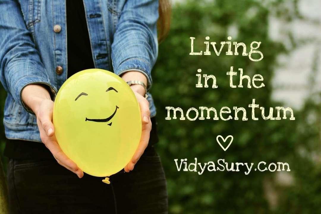 Living in the Momentum #gratitudecircle #mindfulness