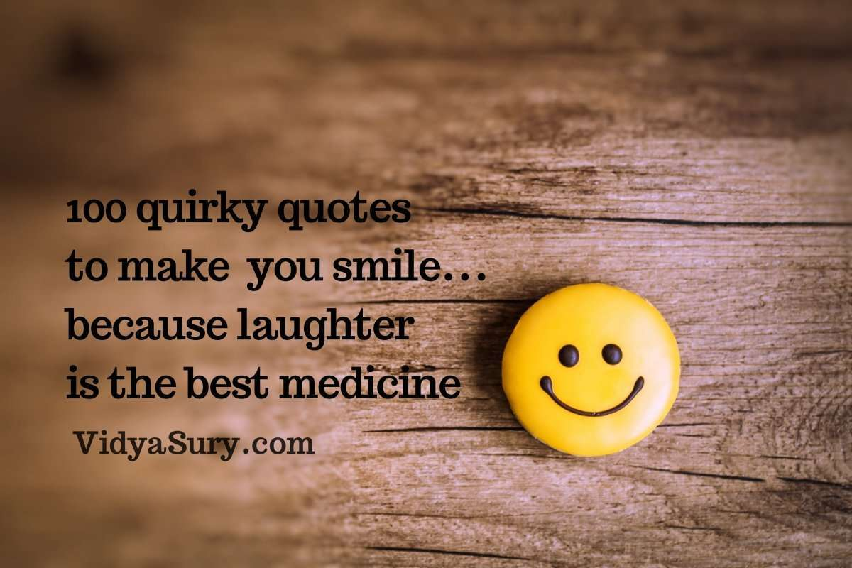 quote of the day archives vidya sury collecting smiles