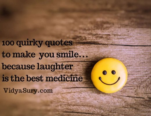 100 quirky quotes to make you smile #quotes
