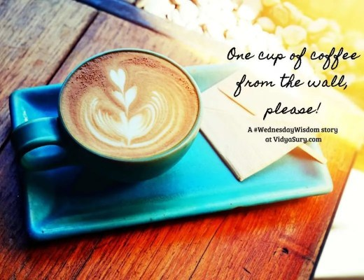 one cup of coffee from the wall, please! #WednesdayWisdom #KIndness
