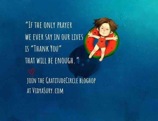 """""""If the only prayer we ever say in our lives is """"Thank You"""" that will be enough."""" #GratitudeCircle #bloghop #mindfulness"""