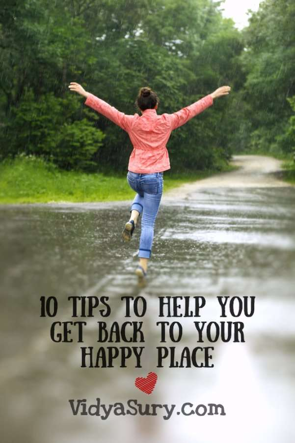 10 tips to help you get back to your happy place #happiness #selfhelp