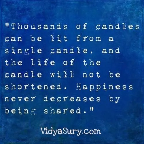 Thousands of candles can be lit..25 Inspiring quotes to get your mojo back