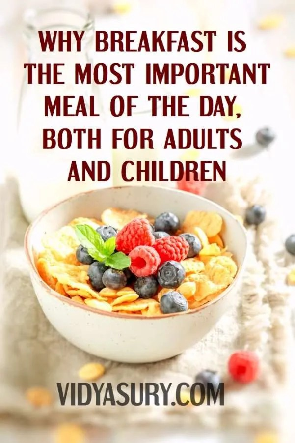 Why breakfast is the most important meal of the day for both adults and children