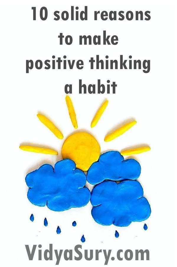 10 solid reasons to practice positive thinking and make it a habit #positivethinking #wordsofwisdom #habit #personaldevelopment #mindfulness