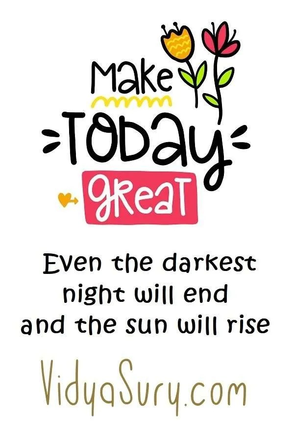 Make today Great! #inspiringquotes #gratitude #mindfulness