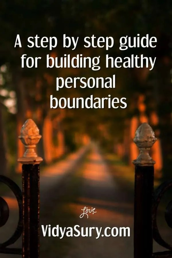A step by step for building healthy boundaries