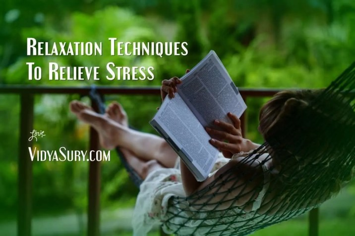 4 Relaxation techniques to relieve stress
