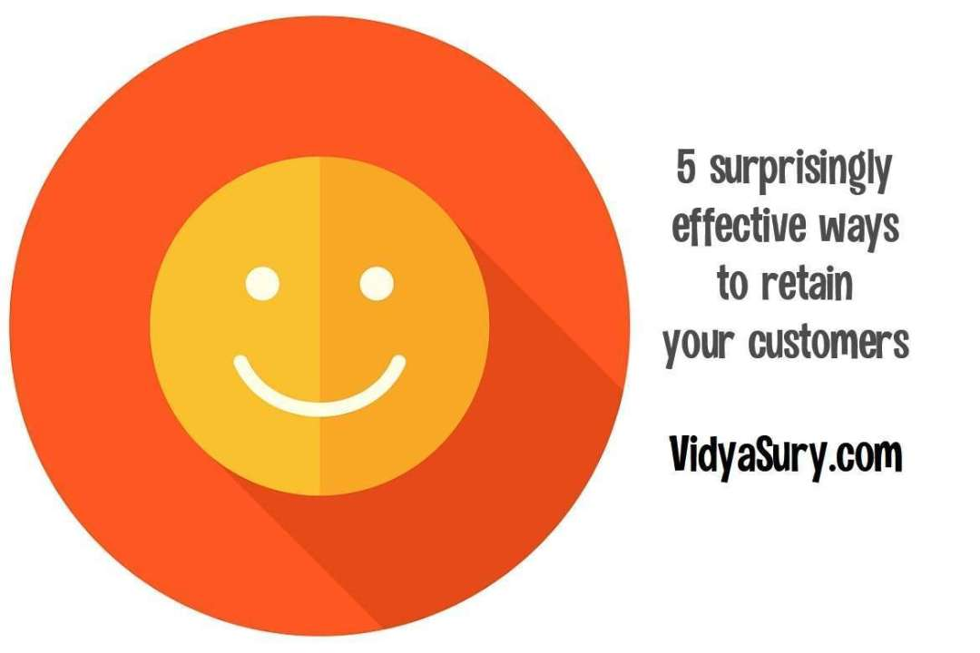 Customer Retention: 5 surprisingly effective ways to retain your customers