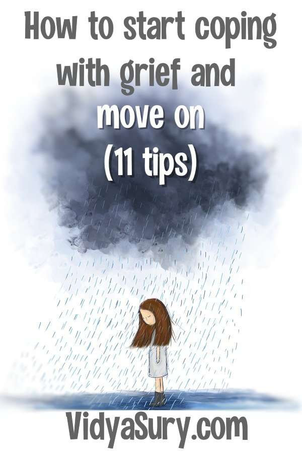 How to start coping with grief and move on
