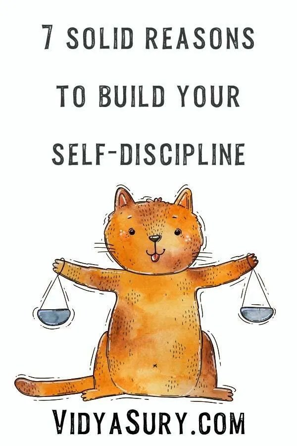 7 solid reasons to build your self-discipline