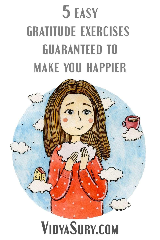 5 easy gratitude exercises to make you happier