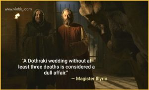 Magister Illyrio: Best Game of Thrones Quotes & When You Use Them in Real Life