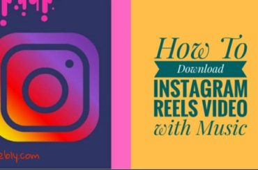 download instagram reels video with music