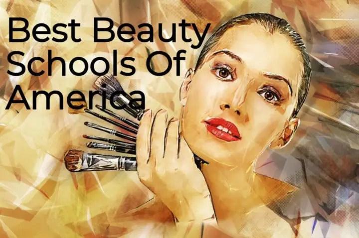 Best Beauty Schools Of America