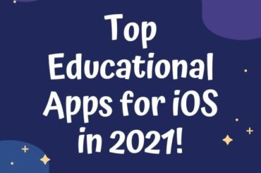 Top Educational apps for iOS in 2021
