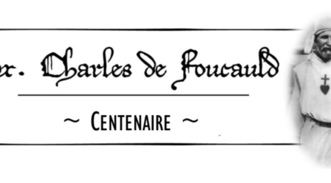 LES ÉTAPES DE LA VIE DE CHARLES DE FOUCAULD XXIII