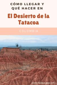 cómo llegar al desierto de la tatacoa