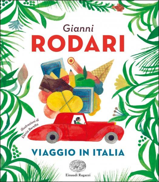 viaggio-in-italia-rodari-beretta-einaudi-ragazzi-9788866564720-524x600